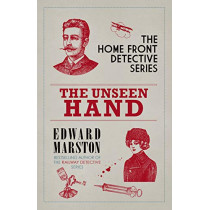 The Unseen Hand: The WWI London whodunnit by Edward Marston, 9780749024055