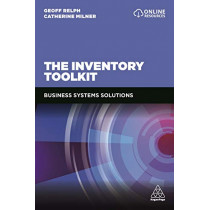 The Inventory Toolkit: Business Systems Solutions by Geoff Relph, 9780749482121