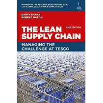The Lean Supply Chain: Managing the Challenge at Tesco by Barry Evans, 9780749487799