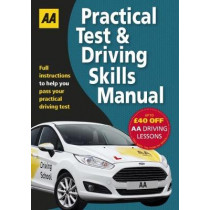 Practical Test & Driving Skills: AA Driving Test Books by AA Publishing, 9780749579296