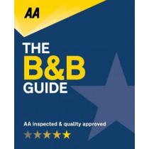 AA Bed & Breakfast Guide 2019: (B&B Guide) by AA Publishing, 9780749579821