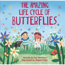 Look and Wonder: The Amazing Life Cycle of Butterflies by Kay Barnham, 9780750299565