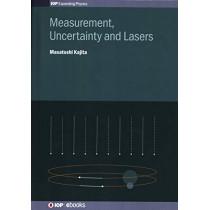 Measurement, Uncertainty and Lasers by Masatoshi Kajita, 9780750323260