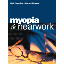 Myopia and Nearwork by Mark Rosenfield, 9780750637848