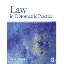 Law in Optometric Practice by Stephen P. Taylor, 9780750645782
