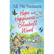 Hope and Happiness in Bluebell Wood by Ali McNamara, 9780751580990