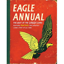 Eagle Annual: The Best of the 1950s Comic by Daniel Tatarsky, 9780752888941