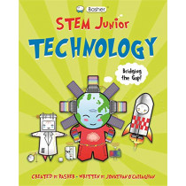 Basher STEM Junior: Technology by Jonathan O'Callaghan, 9780753445150