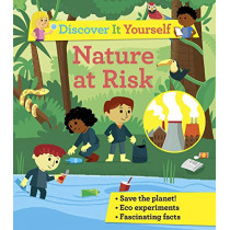 Discover It Yourself: Nature At Risk by Sally Morgan, 9780753445518