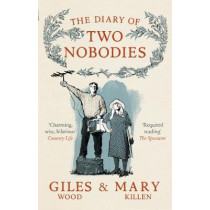 The Diary of Two Nobodies by Mary Killen, 9780753548189