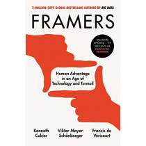 Framers: How Humans Can Thrive in the Age of the Machine by Viktor Mayer-Schoenberger, 9780753554982