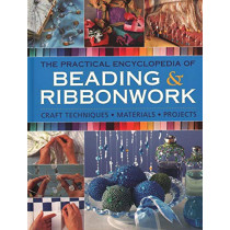 Beadwork & Ribbonwork: Craft techniques * Materials * Projects by Lisa Brown, 9780754834403