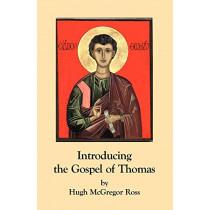 Introducing the Gospel of Thomas by Hugh McGregor Ross, 9780755211661