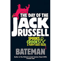 The Day of the Jack Russell by Bateman, 9780755346783
