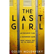 The Last Girl by Goldy Moldavsky, 9780755501526