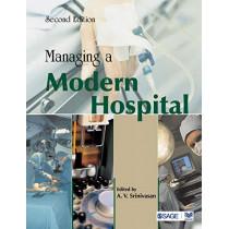 Managing a Modern Hospital by A. V. Srinivasan, 9780761936299