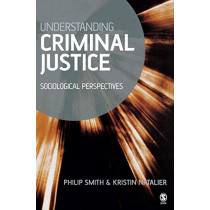 Understanding Criminal Justice: Sociological Perspectives by Philip D. Smith, 9780761940319