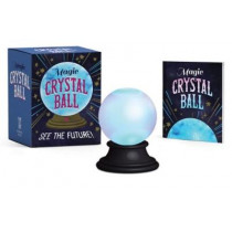 Magic Crystal Ball: See the Future! by Marlo Scrimizzi, 9780762465149