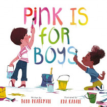 Pink Is for Boys by Robb Pearlman, 9780762475520