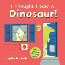 I Thought I Saw a Dinosaur! by Templar Books, 9780763699451
