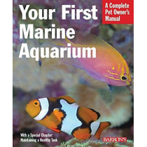 Your First Marine Aquarium by John Tullock, 9780764136757