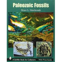 Paleozoic Fsils  Firm by Bruce L. Stinchcomb, 9780764329173