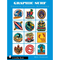 Graphic Surf: Decals, Patches, Stickers by Ben Marcus, 9780764329487