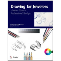 Drawing for Jewelers: Master Class in Professional Design by Maria Josep Forcadell Berenguer, 9780764340581