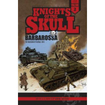 Knights of the Skull, Vol. 2: Germany's Panzer Forces in WWII, Barbarossa by Wayne Vansant, 9780764353789