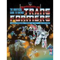 Unofficial Guide to Vintage Transformers: 1980s Through 1990s by J. E. Alvarez, 9780764354410