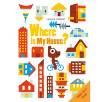 Where Is My House? by ,Richard Laurent, 9780764356971