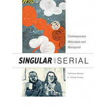 Singular and Serial: Contemporary Monotype and Monoprint by ,Catherine Kernan, 9780764357275