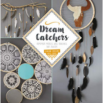 Dream Catchers: Homemade Mobiles, Wall Hangings and Jewelry by ,Charline Fabegues, 9780764357381