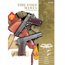 Colt M1911 .45 Automatic Pistol: M1911, M1911A1, Markings, Variants, Ammunition, Accessories by Jean Huon, 9780764358258