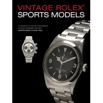 Vintage Rolex Sports Models, 4th Edition: A Complete Visual Reference & Unauthorized History by Martin Skeet, 9780764358449
