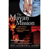 The Mayan Mission by Karen B. Chapman, 9780764598203
