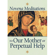 Novena Meditations to Our Mother of Perpetual Help by David Werthmann, 9780764812217