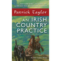 An Irish Country Practice by Patrick Taylor, 9780765382771