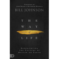 Way of Life, The by Bill Johnson, 9780768442724