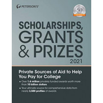 Scholarships, Grants & Prizes 2021 by Peterson's, 9780768944020