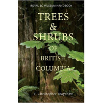 Trees and Shrubs of British Columbia by T.Christopher Brayshaw, 9780772656087
