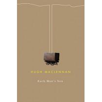 Each Man's Son by Hugh MacLennan, 9780773524880
