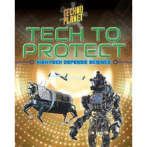 Tech to Protect by James Bow, 9780778736202