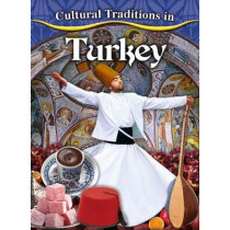 Cultural Traditions in Turkey by Joan Marie Galat, 9780778781080