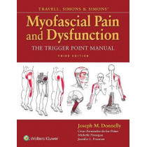 Travell, Simons & Simons' Myofascial Pain and Dysfunction: The Trigger Point Manual by Janet G. Travell, 9780781755603