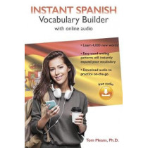 Instant Spanish Vocabulary Builder with Online Audio by Tom Means, 9780781813747