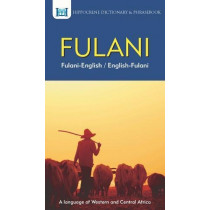 Fulani-English/ English-Fulani Dictionary & Phrasebook by Aquilina Mawadza, 9780781813846