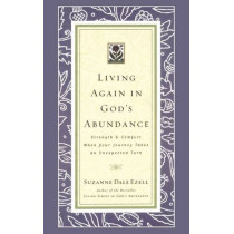 Living Again in God's Abundance by Suzanne Dale Ezell, 9780785200147