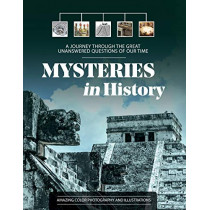 Mysteries in History: A Journey Through the Great Unanswered Questions of Our Time by Editors of Chartwell Books, 9780785838364