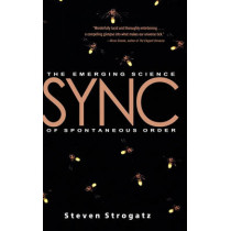 Sync: The Emerging Science of Spontaneous Order by Steven Strogatz, 9780786868445